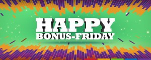 happy bonus friday